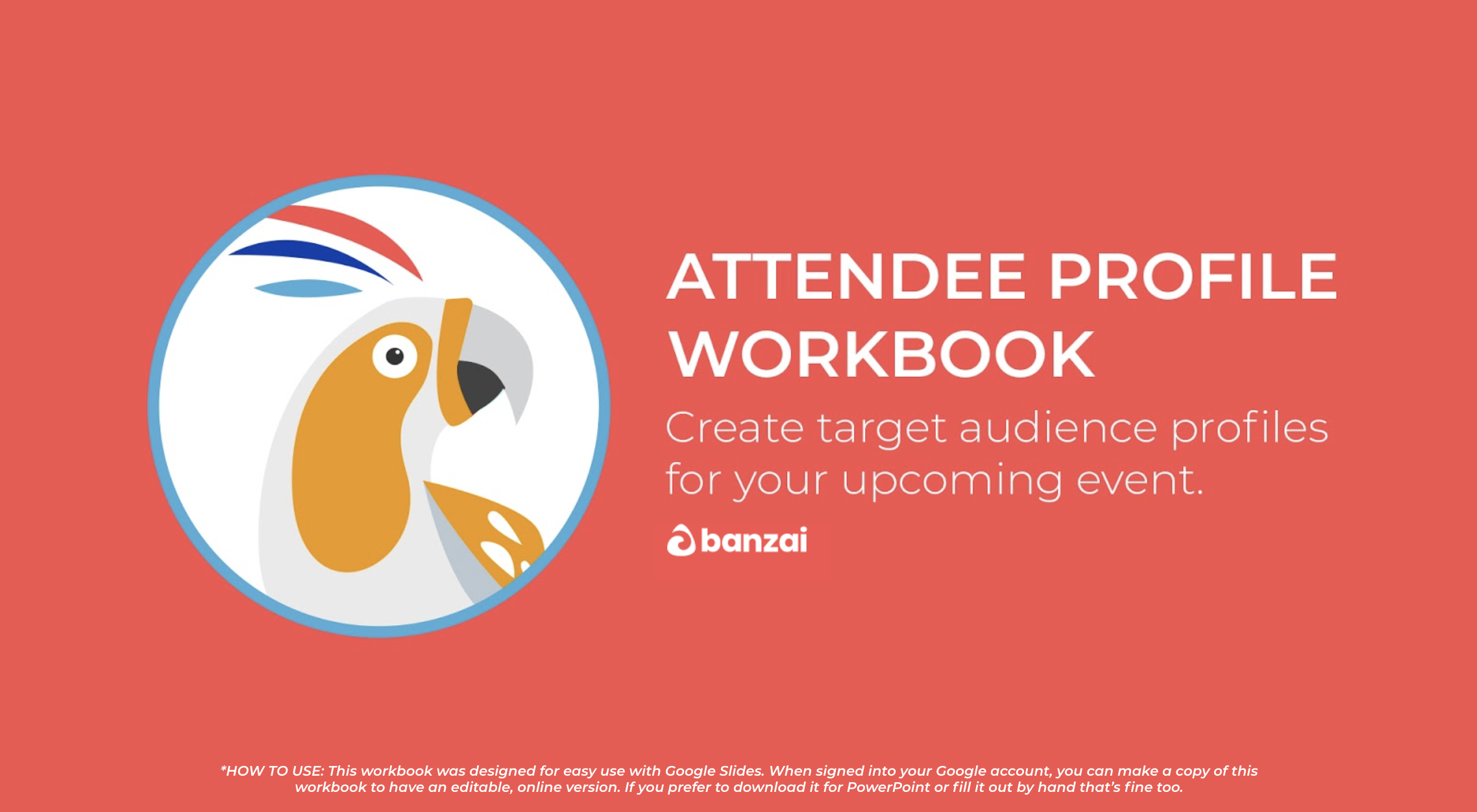 Attendee Profile Workbook